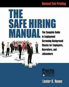 The Safe Hiring Manual  The Complete Guide To Employment