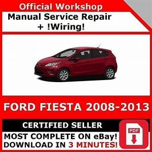 Factory Workshop Service Repair Manual Ford Fiesta 2008