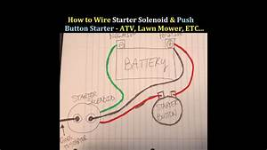 How To Wire Starter Button And Solenoid To An Atv 3