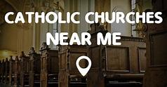 CATHOLIC CHURCHES NEAR ME - Points Near Me