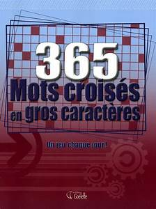 Prix De Court Mots Croisés : 365 mots crois s en gros caract res t 1 gros caract res divers ~ Medecine-chirurgie-esthetiques.com Avis de Voitures