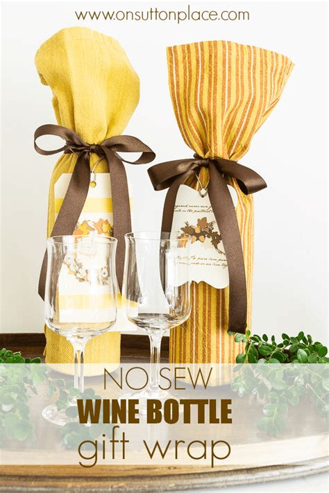 No Sew Wine Bottle Gift Wrap  On Sutton Place