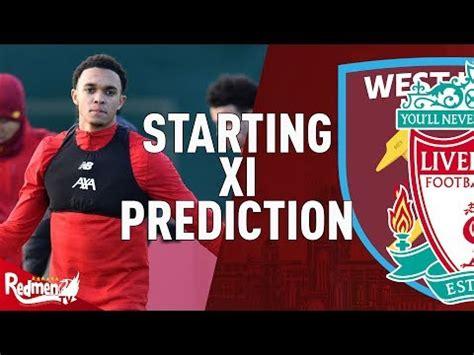 West Ham v Liverpool | Starting XI Prediction LIVE - YouTube