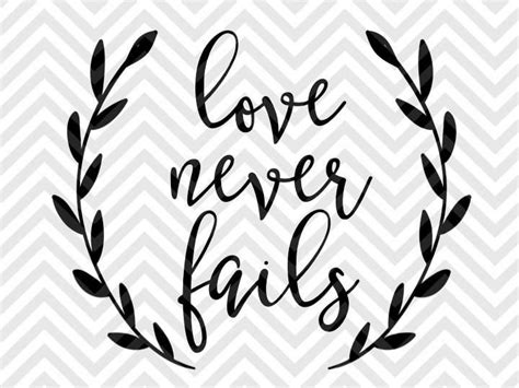 Is buying a cricut worth it? Love Never Fails Bible Verse SVG and DXF Cut File • PNG ...
