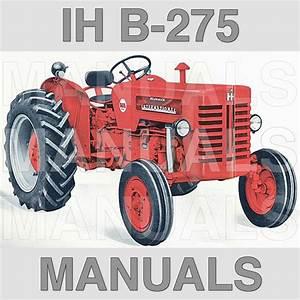 Ih International Harvester Mccormick B275  U0026 B250 Tractors Servicema