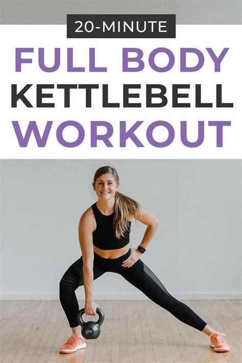 kettlebell workout minute body workouts fitness core nourishmovelove training