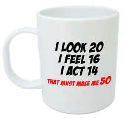 gift for a woman turning 60 makes me 50 mug 50th birthday gifts presents for