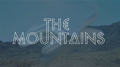 The Mountains (official Music Video)