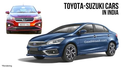 Toyota Cars In India by Toyota To Sell Four Rebadged Maruti Suzuki Cars In India
