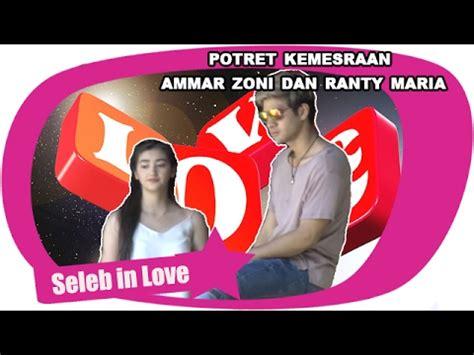 Ammar Zoni Peluk Dan Cium Mesra Ranty Maria Youtube