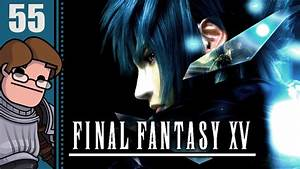 Let's Play Final Fantasy XV Part 55