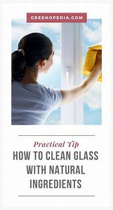 How To Clean Glass Beautifully With Natural Ingredients