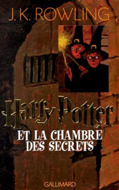 harry potter la chambre des secrets vf harry potter et la chambre des secrets editions de l