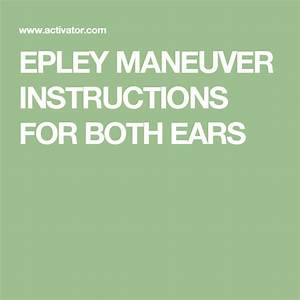 Epley Maneuver Instructions For Both Ears
