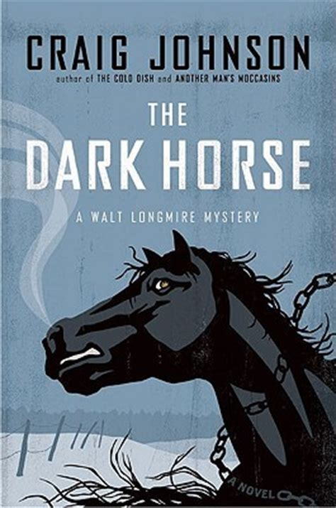 dark horse walt longmire   craig johnson