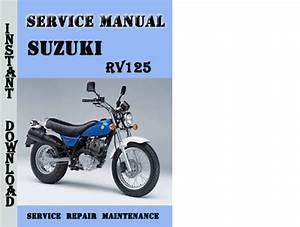 Suzuki Rv125 Service Repair Manual Pdf Download