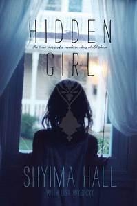 Hidden Girl  The True Story Of A Modern