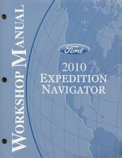 service repair manual free download 2010 lincoln navigator l transmission control 2010 ford expedition and lincoln navigator factory service manual