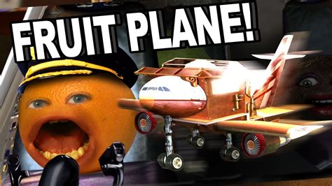 annoying orange hfa fruit plane youtube