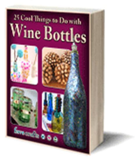cool things to do with wine bottles 30 things to do with old wine bottles favecrafts com