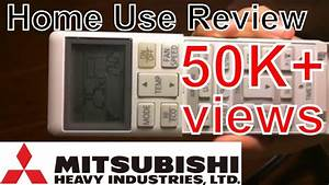 How To Use Mitsubishi Air Conditioner Remote Control And