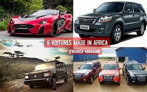 Calculer La Cote De Ma Voiture : automobile 6 voitures fabriqu es en afrique je wanda magazine ~ Gottalentnigeria.com Avis de Voitures