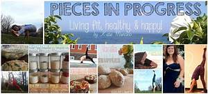 Pieces in Progress: Living fit, healthy, & happy!