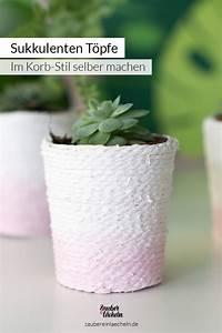 übertöpfe Selber Machen : sukkulenten t pfe im korb stil selber machen ~ Frokenaadalensverden.com Haus und Dekorationen