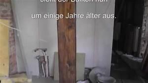 Holz Auf Alt Trimmen : wie man holz balken auf alt und antik trimmt how to make ~ Michelbontemps.com Haus und Dekorationen