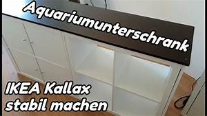 Aquarium Unterschrank Ikea : aquariumunterschrank ikea kallax stabil machen str mungsbecken 1 youtube ~ Watch28wear.com Haus und Dekorationen
