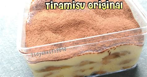 Resep simpel dessert box anti ribet. Resep Tiramisu Original dessert box oleh Lidya H ...