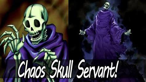 Skull Servant Deck Ygopro by Yugioh Chaos Skull Servant Deck Profile July 2013