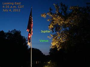 Venus and Jupiter This Morning, July 4, 2012 | When the ...