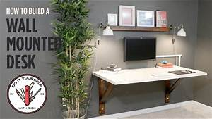 Build a Wall Mounted Desk - YouTube