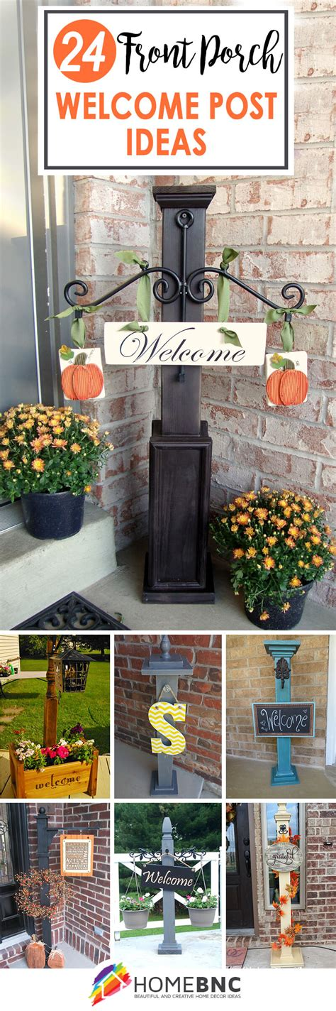 24 Best Front Porch Welcome Post Ideas And Designs For 2019