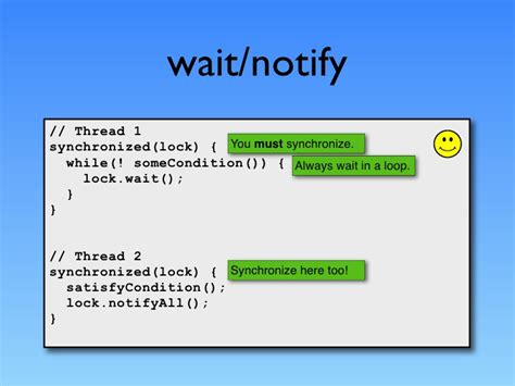 Java Thread Suspend And Wait by Why Wait Notify And Notifyall Called From Synchronized Block Or Method In Java
