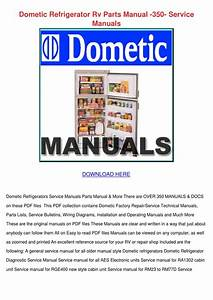 Dometic Refrigerator Rv Parts Manual 350 Serv By Buena