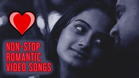 Non Stop Romantic Video Songs  Malayalam Video Jukebox