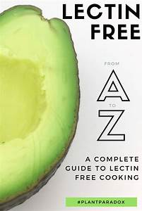 lectin free guide a complete guide to lectin free foods