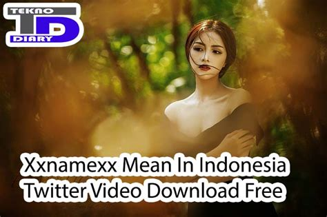 Xxnamexx mean in indonesia kursi mp3 & mp4. Xxnamexx Mean In Indonesia Twitter Video Download Free - Androcit