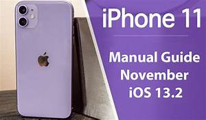 New Iphone 11 Guide November Ios 13 2