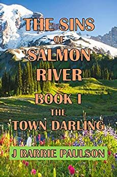 the sins of salmon river the sins of salmon river book i the town kindle