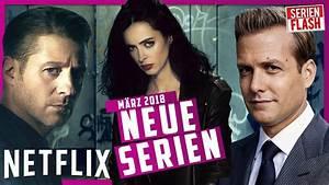 Be To Serien : netflix neue serien im m rz 2018 serienflash youtube ~ A.2002-acura-tl-radio.info Haus und Dekorationen