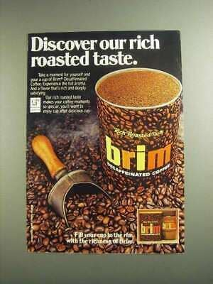 These smart, professional coffee roaster are available in many different variants. 1984 Brim Decaffeinated Coffee Ad - Rich Roasted Taste | eBay