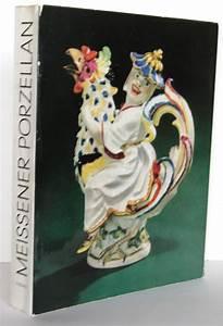 Porzellan Bemalen München : meissener porzellan 1710 1810 r ckert katalog m nchen 1966 standardwerk nr 272403602325 ~ Markanthonyermac.com Haus und Dekorationen