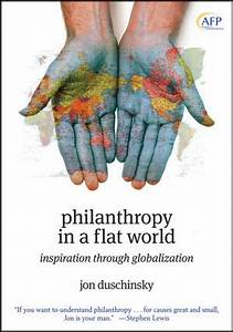 Wiley: Philanthropy in a Flat World: Inspiration Through ...