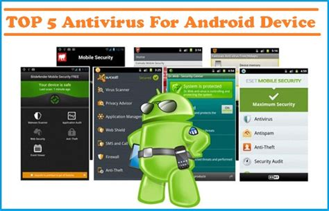 antivirus for android top 5 antivirus for android devices tech buzzes