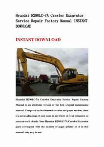 Hyundai R290 Lc 7a Crawler Excavator Service Repair