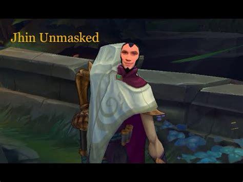 Jhin Memes - jhin unmasked phreaky