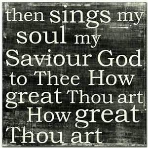 How Great Thou Art..   Inspire me!!!   Pinterest